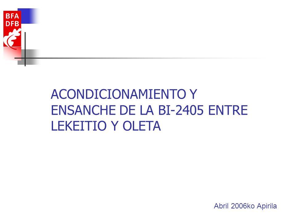 ACONDICIONAMIENTO Y ENSANCHE DE LA BI-2405 ENTRE LEKEITIO Y OLETA