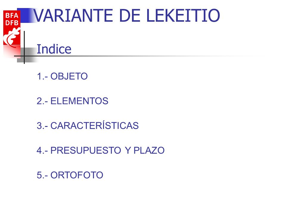 VARIANTE DE LEKEITIO Indice 1.- OBJETO 2.- ELEMENTOS