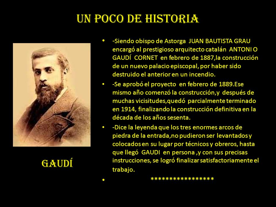 UN POCO DE HISTORIA GAUDÍ