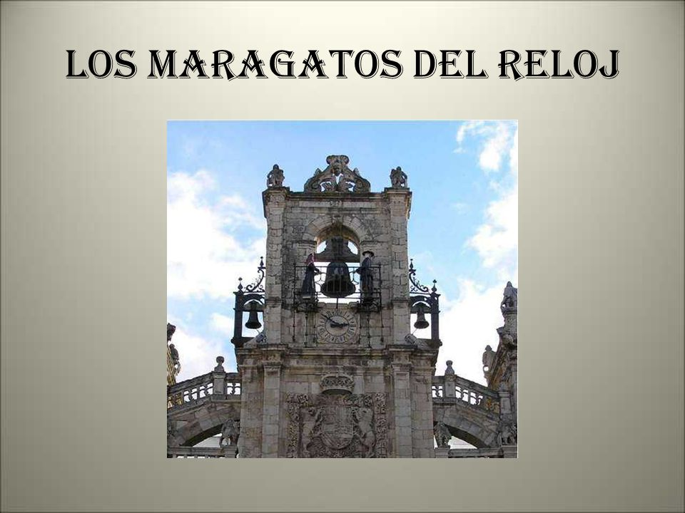 LOS MARAGATOS DEL RELOJ