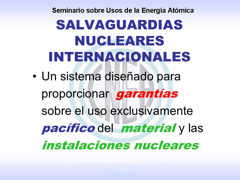 SALVAGUARDIAS NUCLEARES INTERNACIONALES