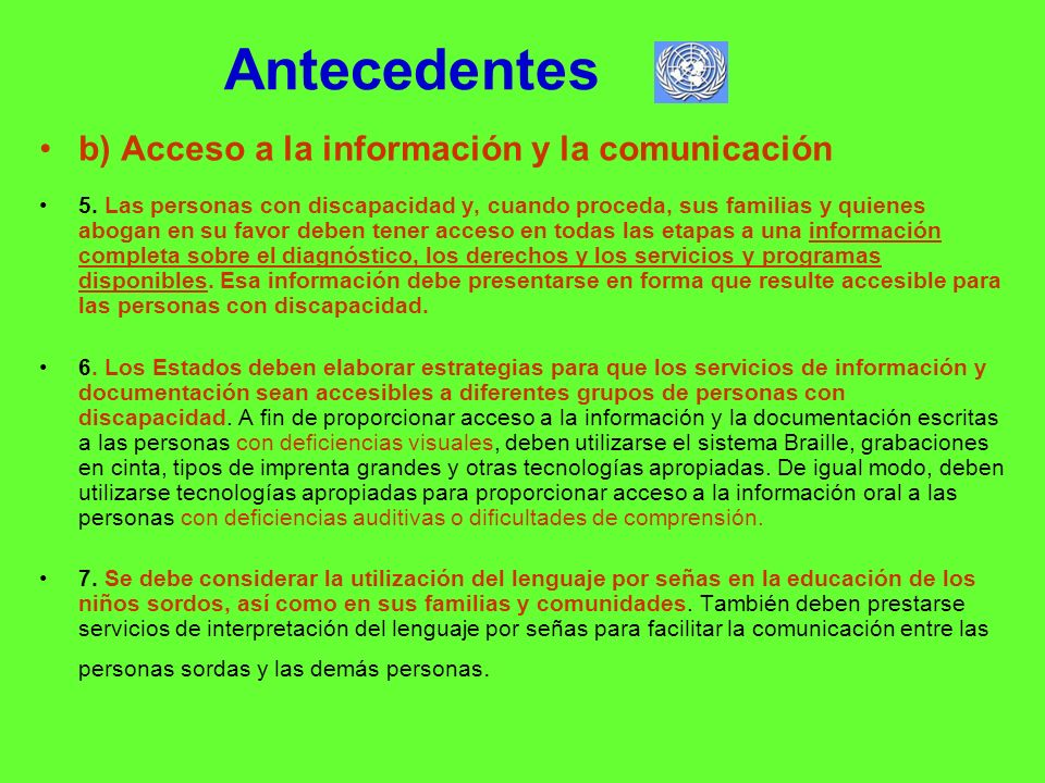 Antecedentes b) Acceso a la información y la comunicación