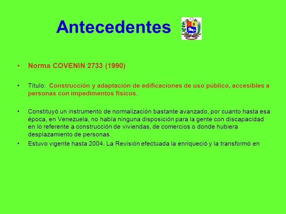 Antecedentes Norma COVENIN 2733 (1990)