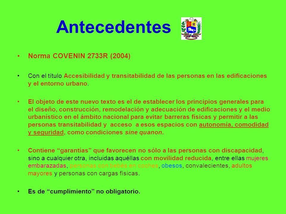 Antecedentes Norma COVENIN 2733R (2004)
