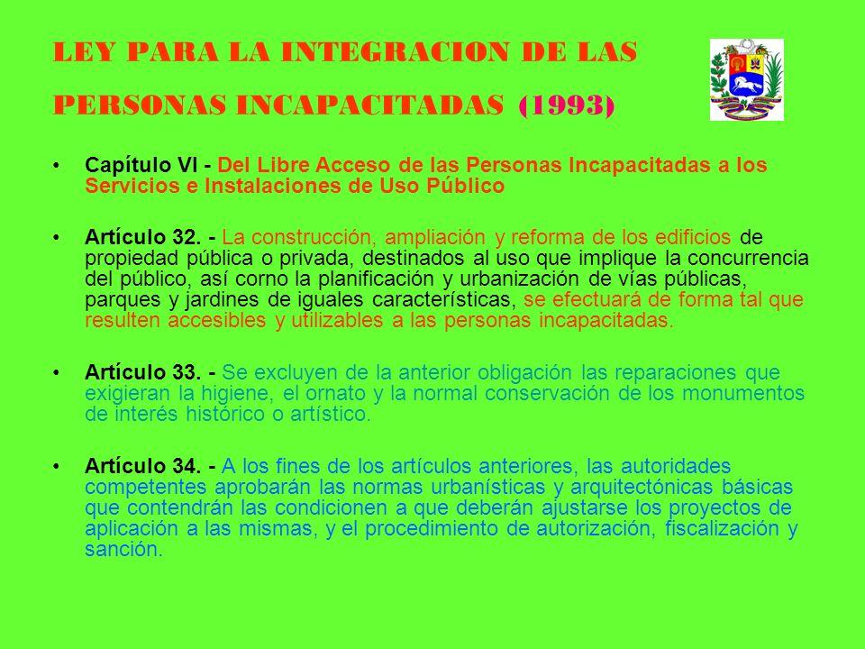 LEY PARA LA INTEGRACION DE LAS PERSONAS INCAPACITADAS (1993)