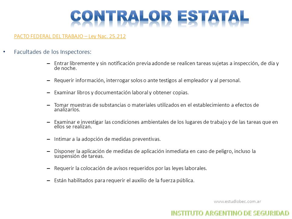 CONTRALOR ESTATAL INSTITUTO ARGENTINO DE SEGURIDAD