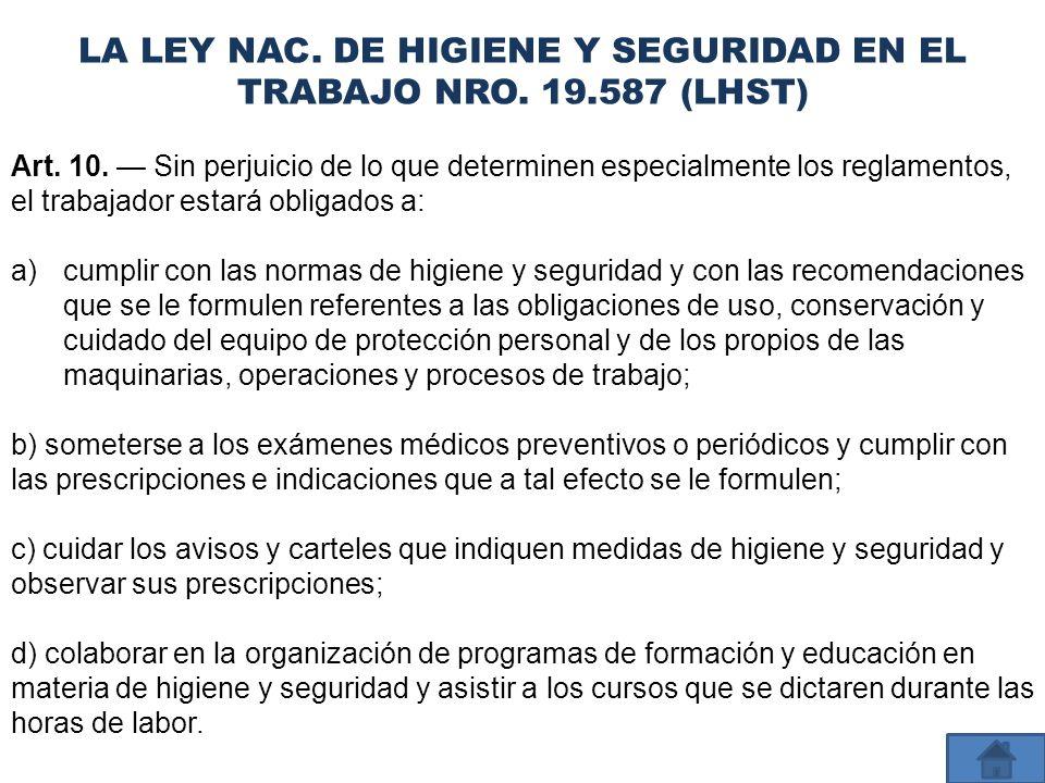 LA LEY NAC. DE HIGIENE Y SEGURIDAD EN EL TRABAJO NRO. 19.587 (LHST)