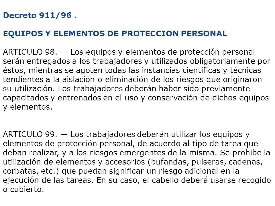 Decreto 911/96 . EQUIPOS Y ELEMENTOS DE PROTECCION PERSONAL.
