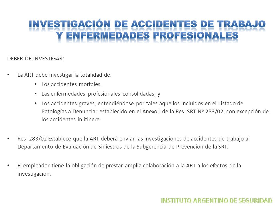 INVESTIGACIÓN DE ACCIDENTES DE TRABAJO Y ENFERMEDADES PROFESIONALES