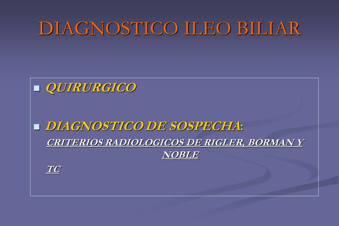 DIAGNOSTICO ILEO BILIAR