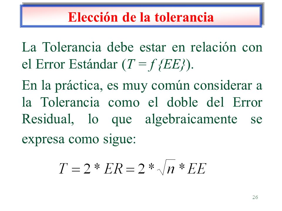 Elección de la tolerancia