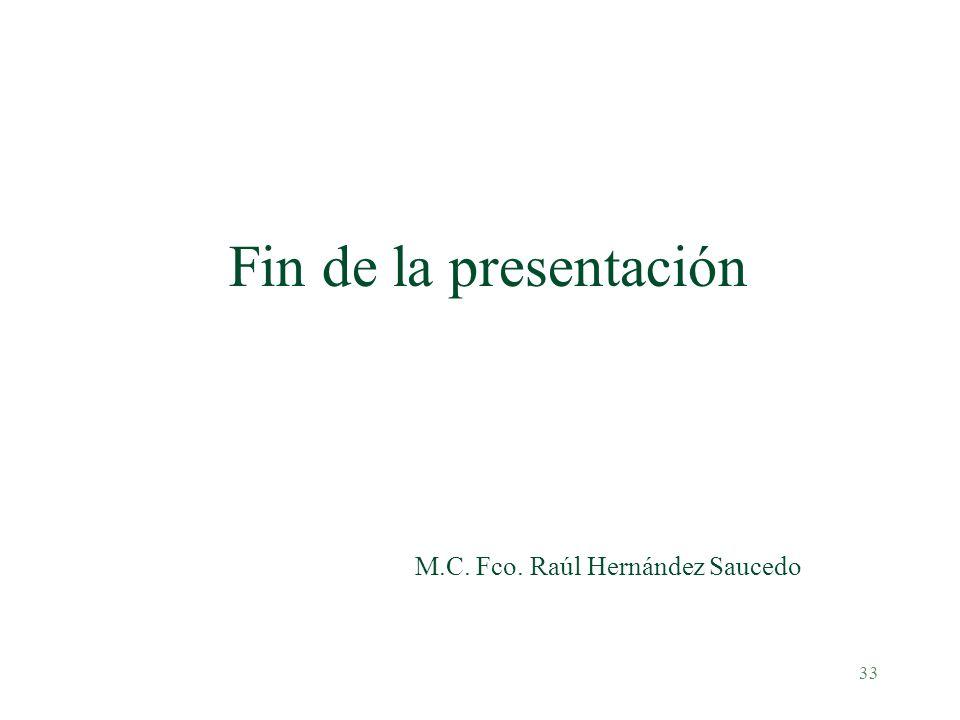 M.C. Fco. Raúl Hernández Saucedo