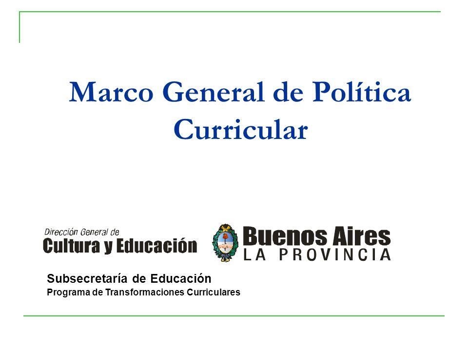 Marco General de Política Curricular