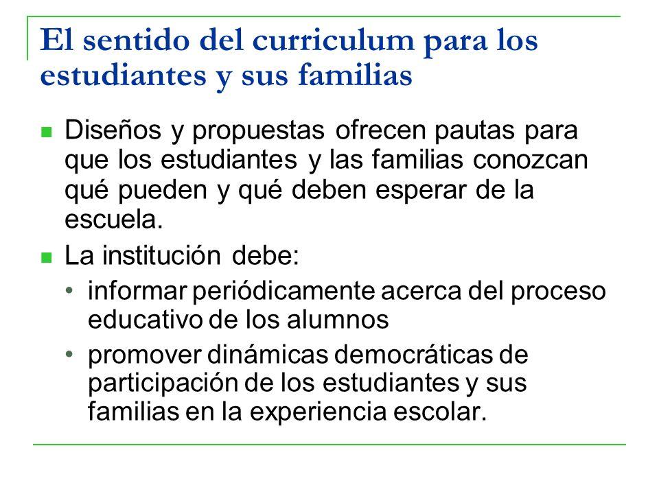 El sentido del curriculum para los estudiantes y sus familias