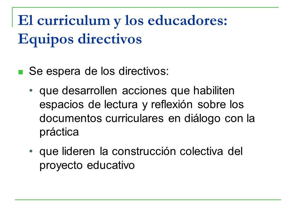 El curriculum y los educadores: Equipos directivos