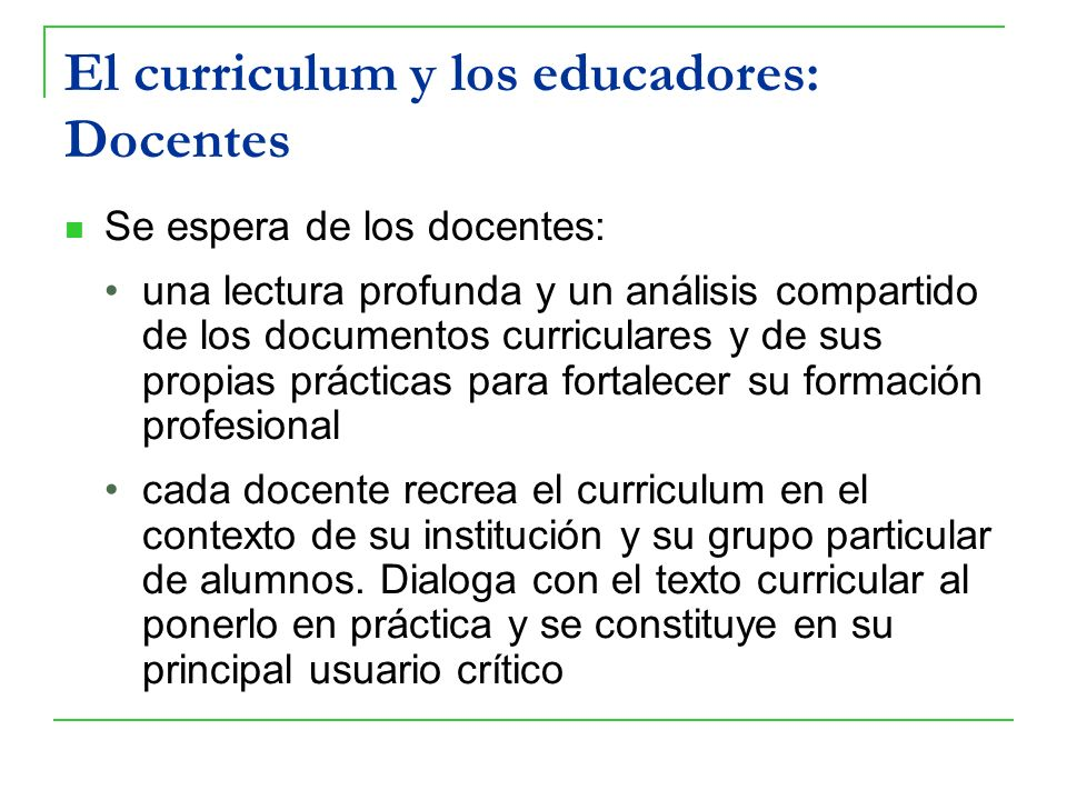 El curriculum y los educadores: Docentes