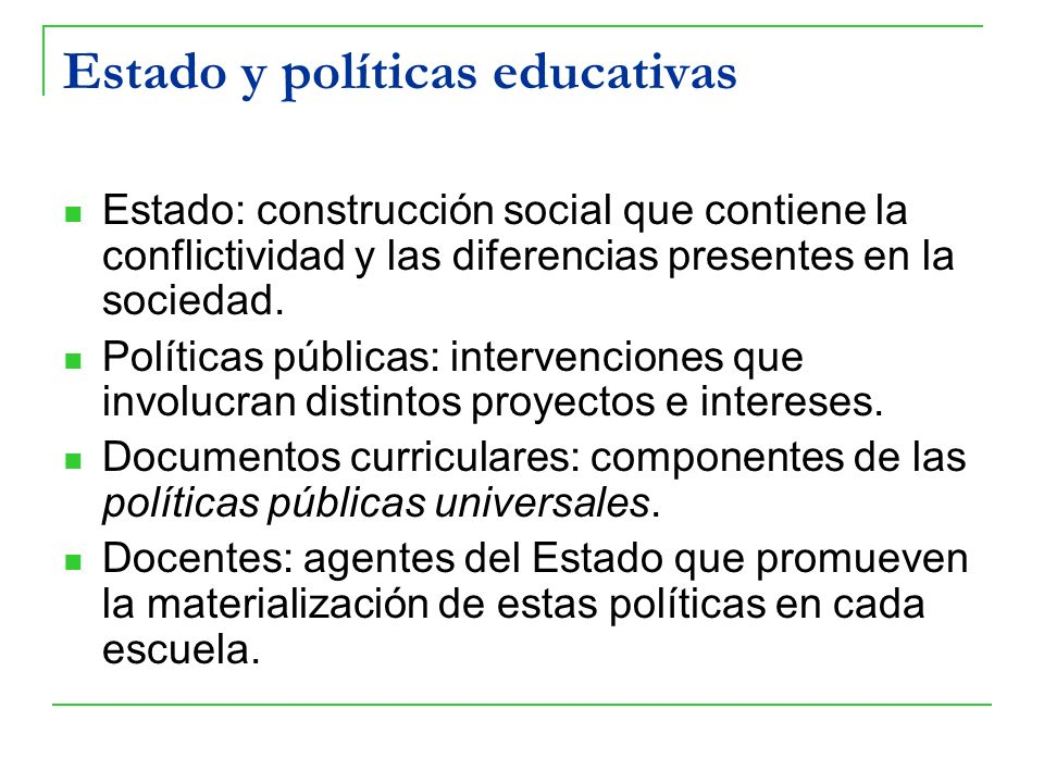 Estado y políticas educativas