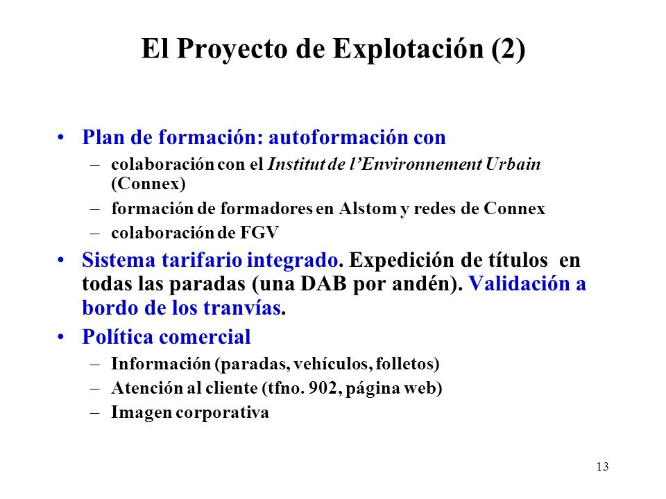 El Proyecto de Explotación (2)