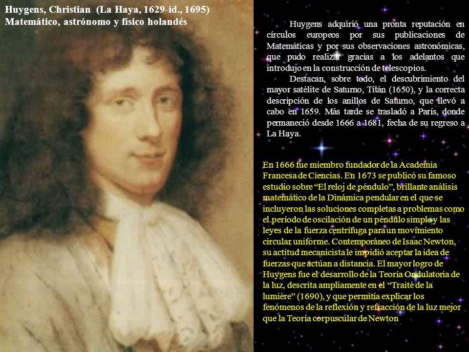 Huygens, Christian (La Haya, 1629-id