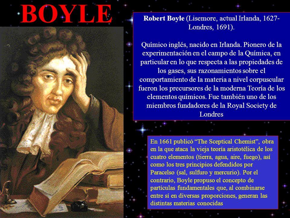 Robert Boyle (Lisemore, actual Irlanda, 1627-Londres, 1691).
