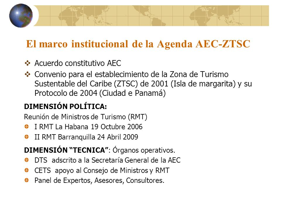 El marco institucional de la Agenda AEC-ZTSC
