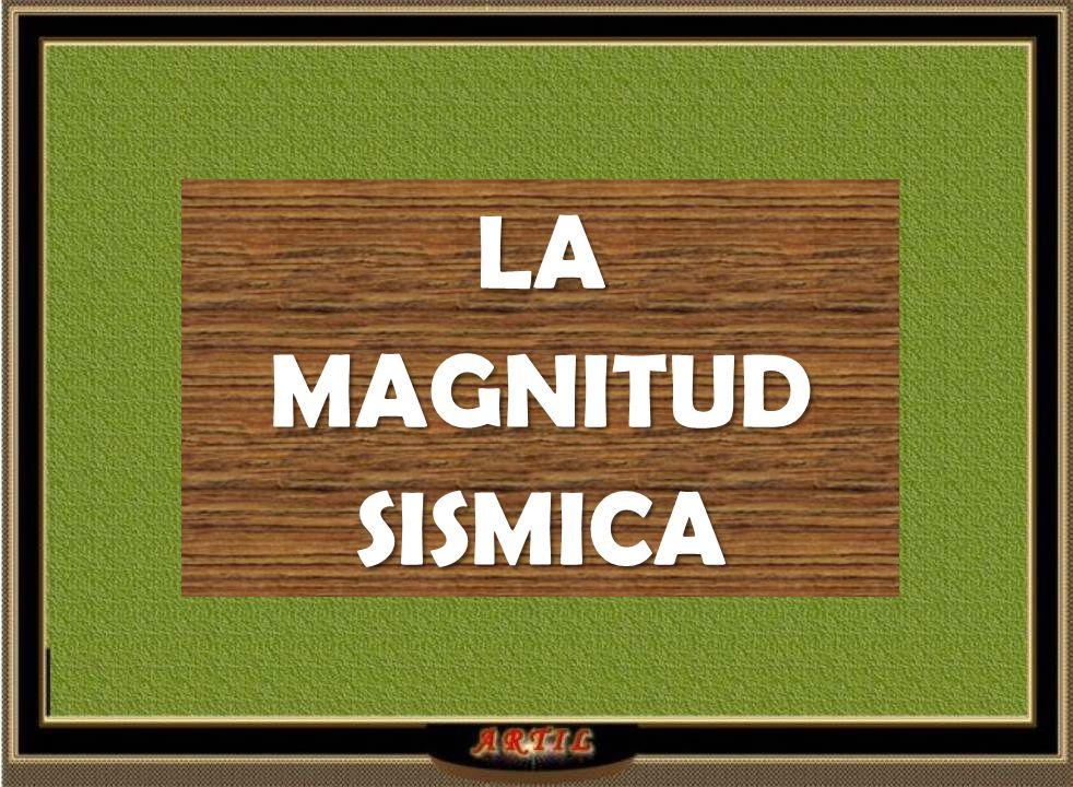 LA MAGNITUD SISMICA