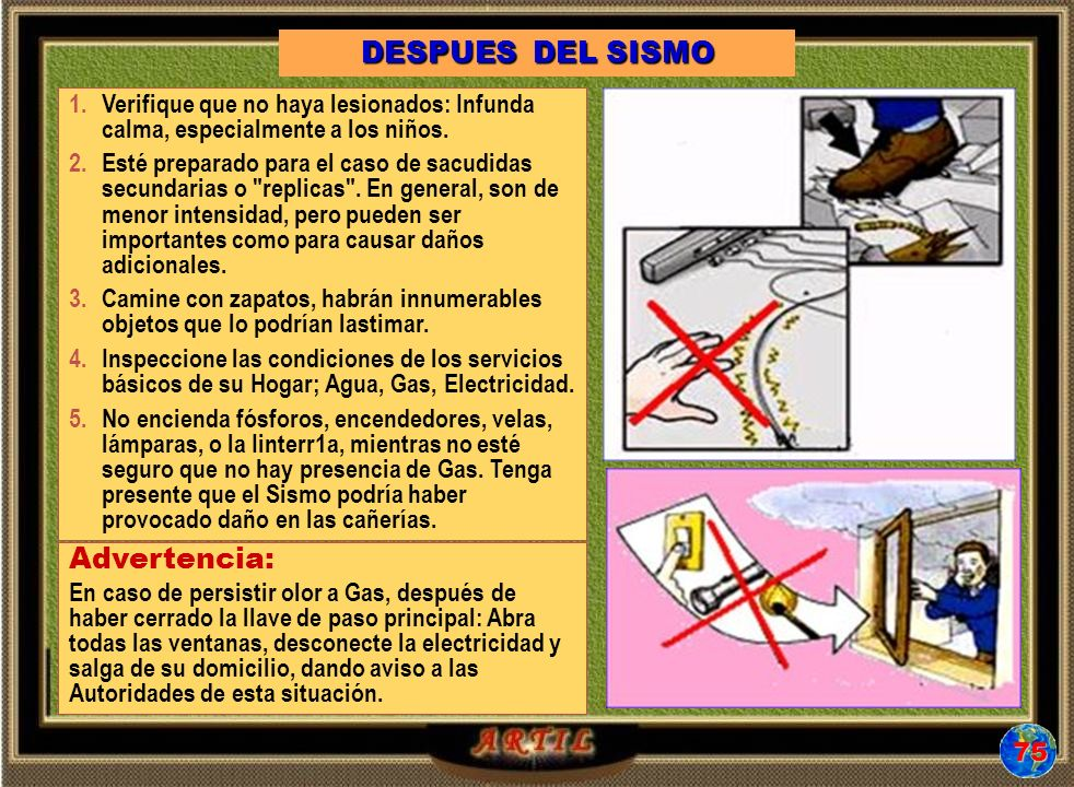 DESPUES DEL SISMO Advertencia: