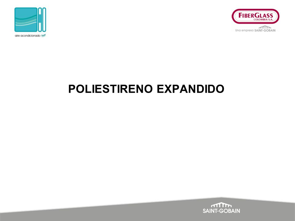 POLIESTIRENO EXPANDIDO