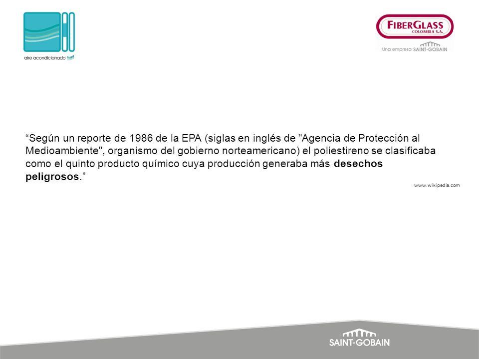 Según un reporte de 1986 de la EPA (siglas en inglés de Agencia de Protección al Medioambiente , organismo del gobierno norteamericano) el poliestireno se clasificaba como el quinto producto químico cuya producción generaba más desechos peligrosos.