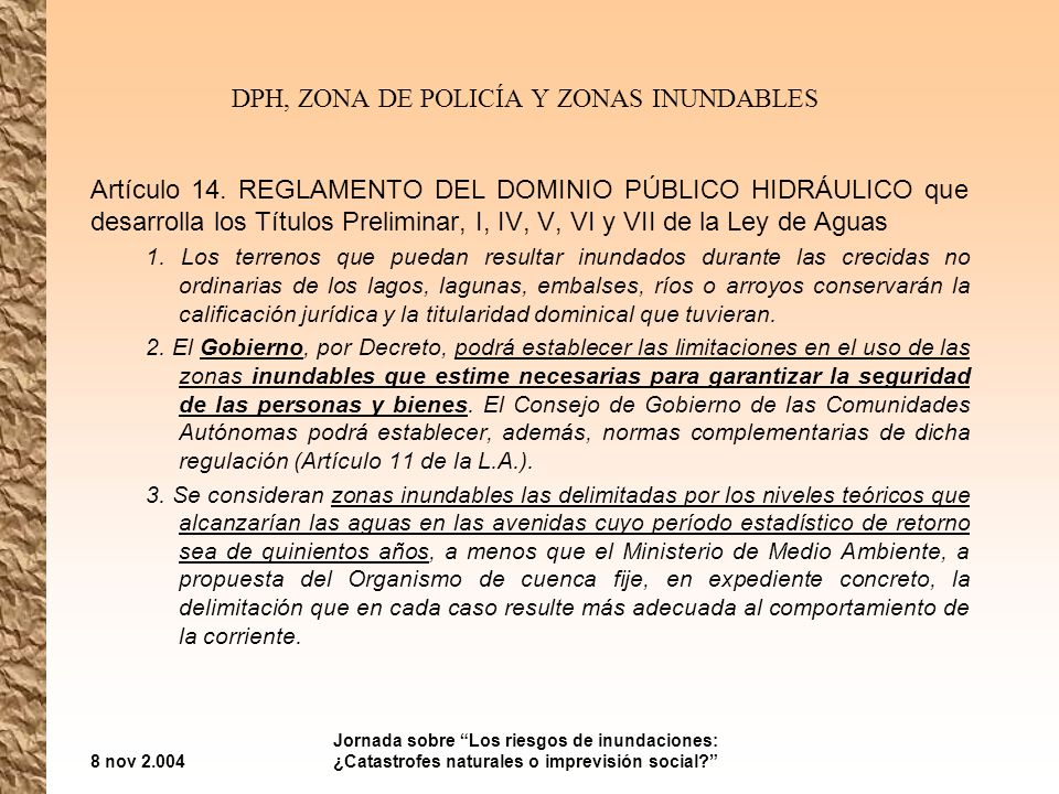 DPH, ZONA DE POLICÍA Y ZONAS INUNDABLES