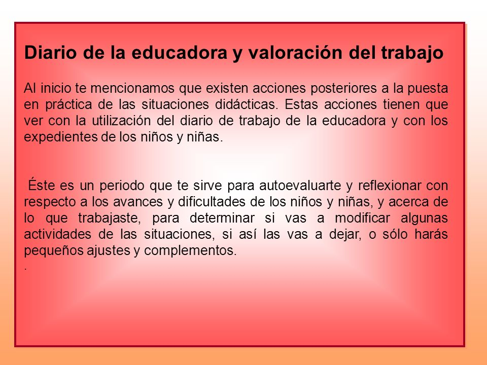 Diario de la educadora y valoración del trabajo