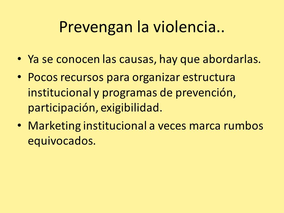 Prevengan la violencia..