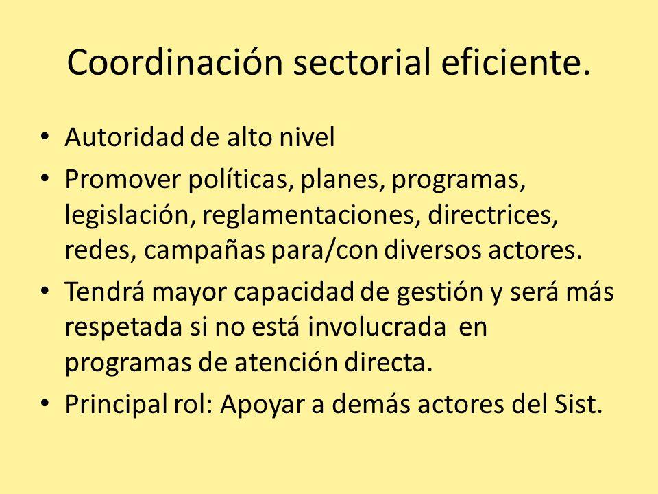 Coordinación sectorial eficiente.