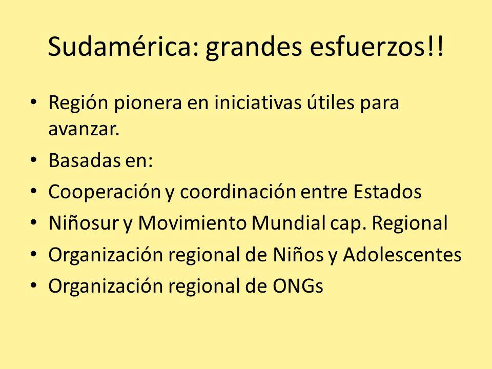 Sudamérica: grandes esfuerzos!!