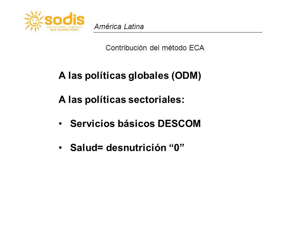 A las políticas globales (ODM) A las políticas sectoriales: