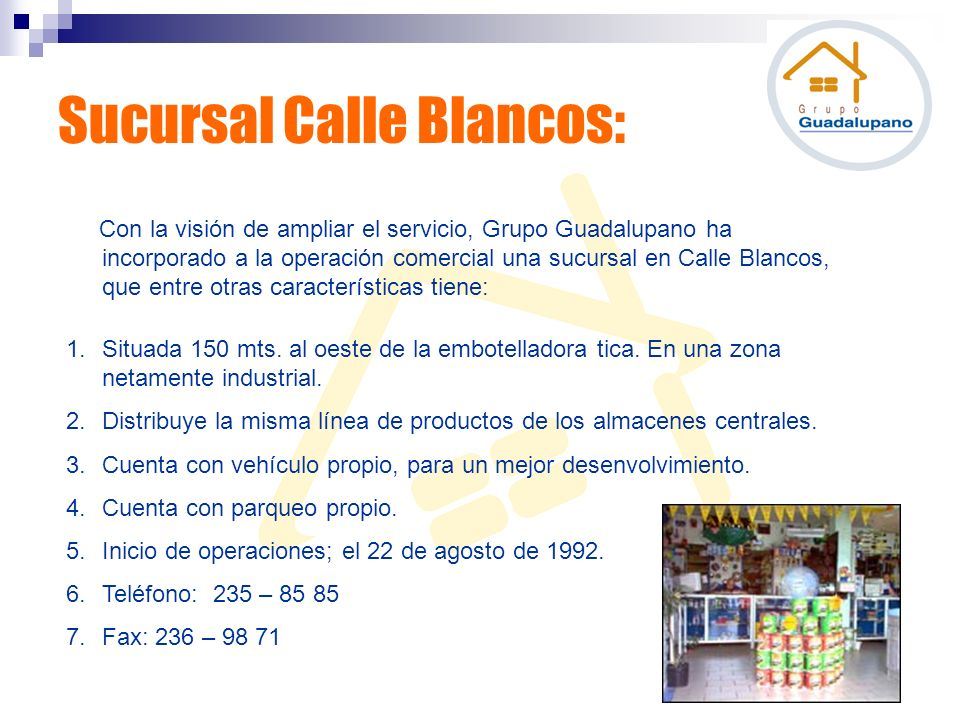 Sucursal Calle Blancos: