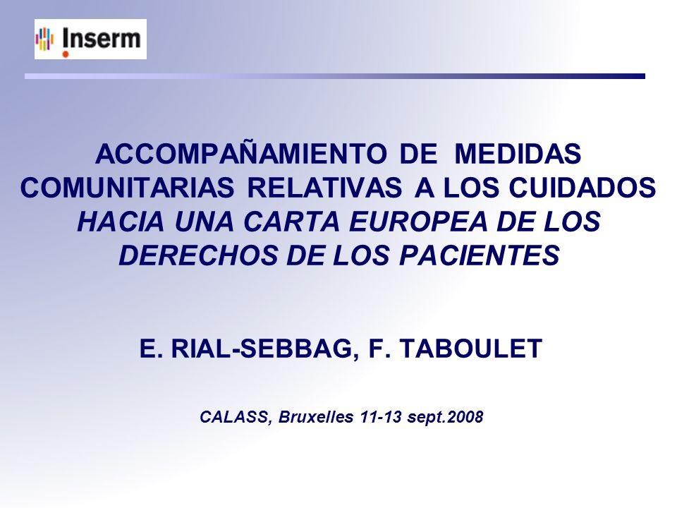 E. RIAL-SEBBAG, F. TABOULET CALASS, Bruxelles 11-13 sept.2008