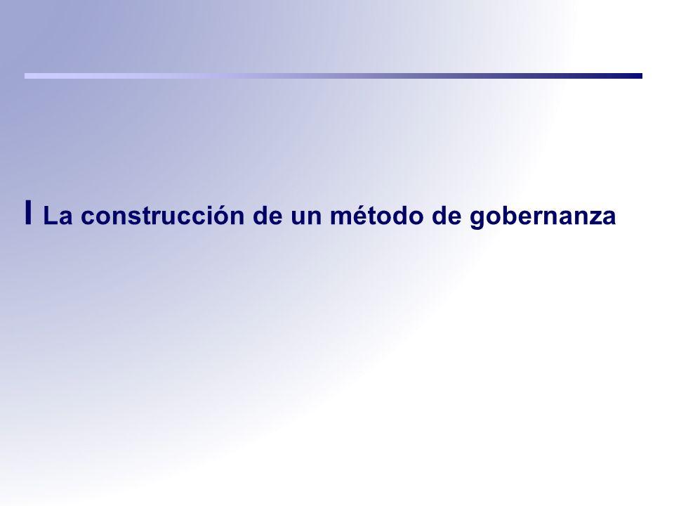 I La construcción de un método de gobernanza