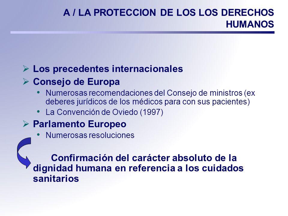 A / LA PROTECCION DE LOS LOS DERECHOS HUMANOS