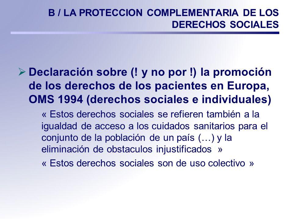 B / LA PROTECCION COMPLEMENTARIA DE LOS DERECHOS SOCIALES