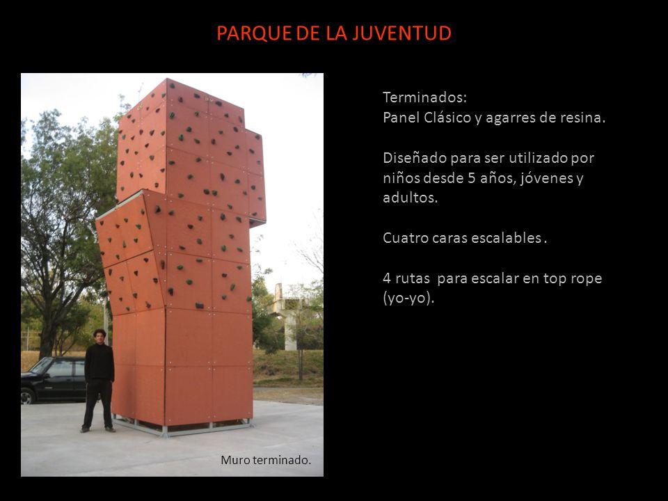PARQUE DE LA JUVENTUD Terminados: Panel Clásico y agarres de resina.