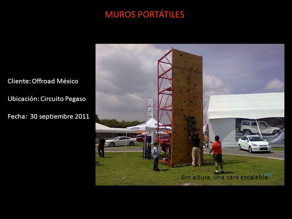 MUROS PORTÁTILES Cliente: Offroad México Ubicación: Circuito Pegaso