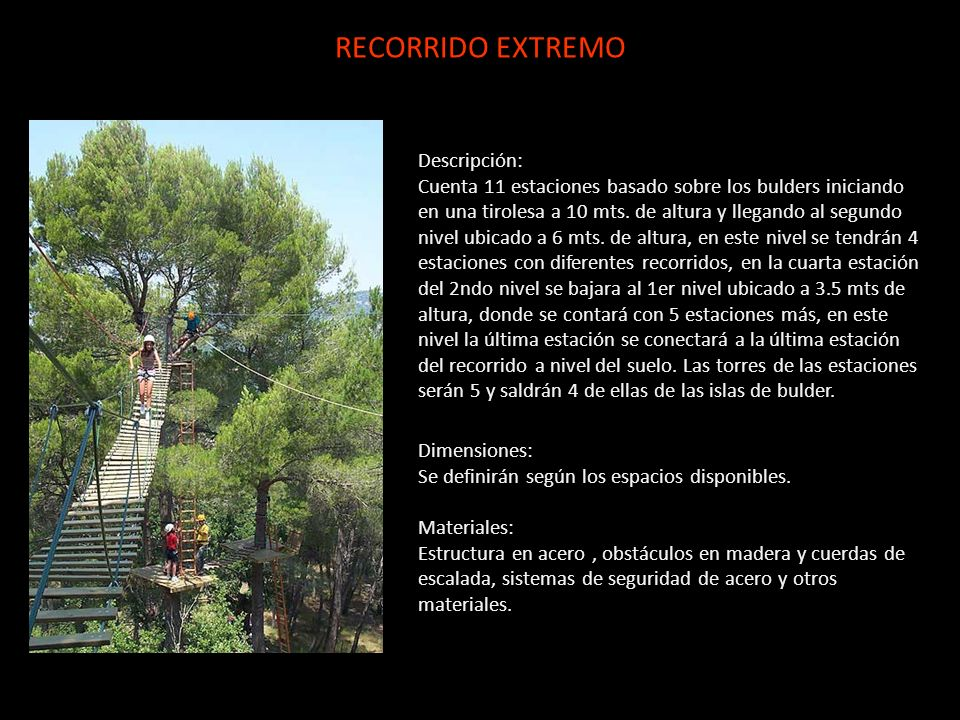 RECORRIDO EXTREMO Descripción:
