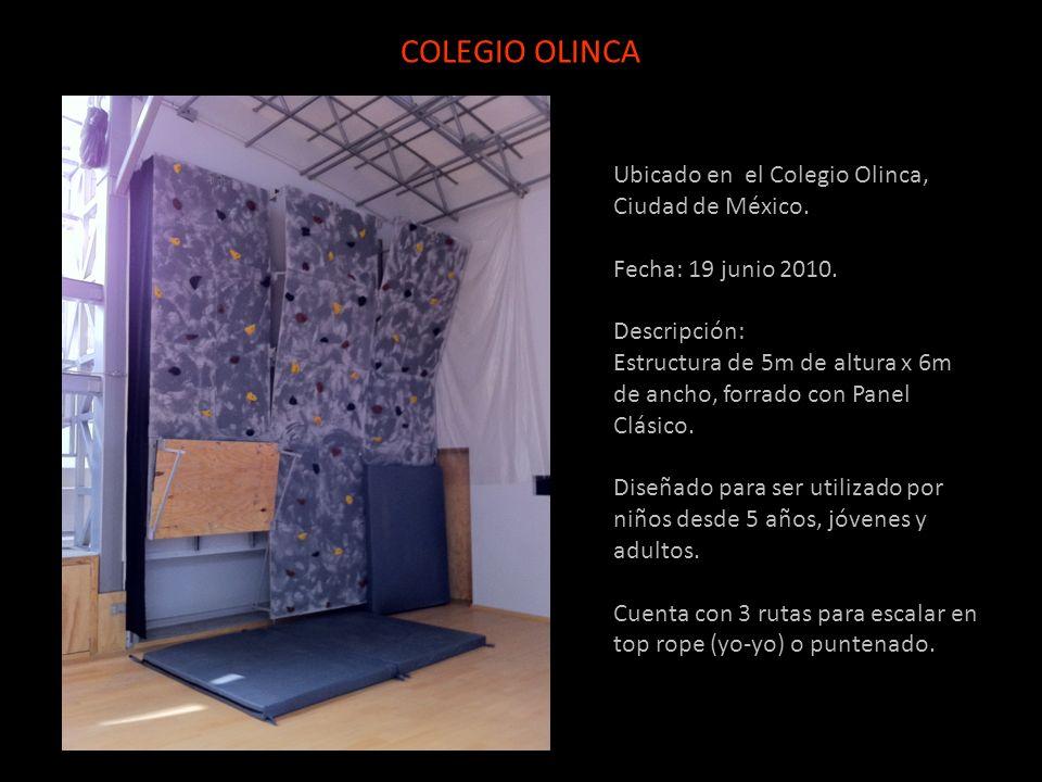 COLEGIO OLINCA Ubicado en el Colegio Olinca, Ciudad de México.