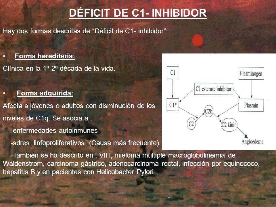 DÉFICIT DE C1- INHIBIDOR