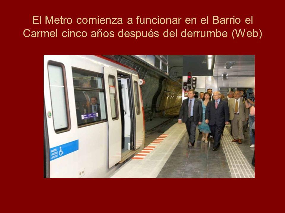 El Metro comienza a funcionar en el Barrio el Carmel cinco años después del derrumbe (Web)