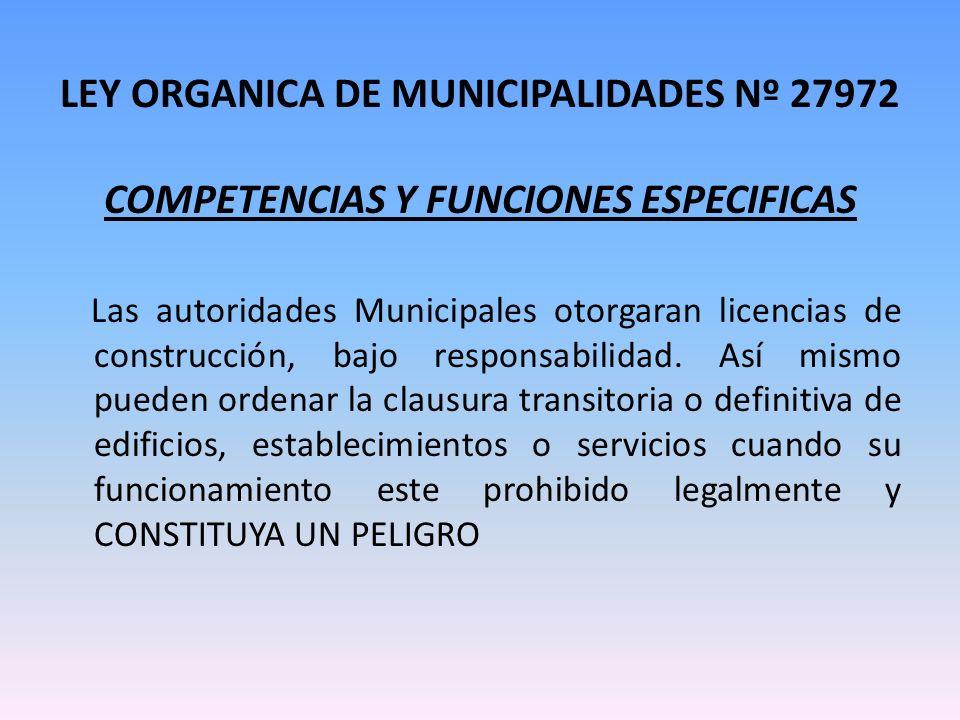 LEY ORGANICA DE MUNICIPALIDADES Nº 27972