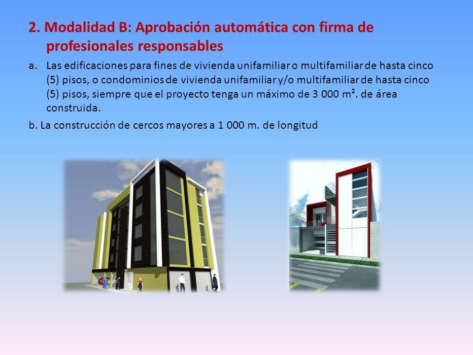 2. Modalidad B: Aprobación automática con firma de profesionales responsables