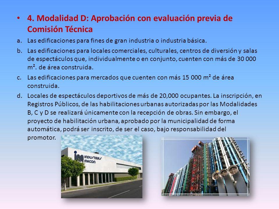 4. Modalidad D: Aprobación con evaluación previa de Comisión Técnica