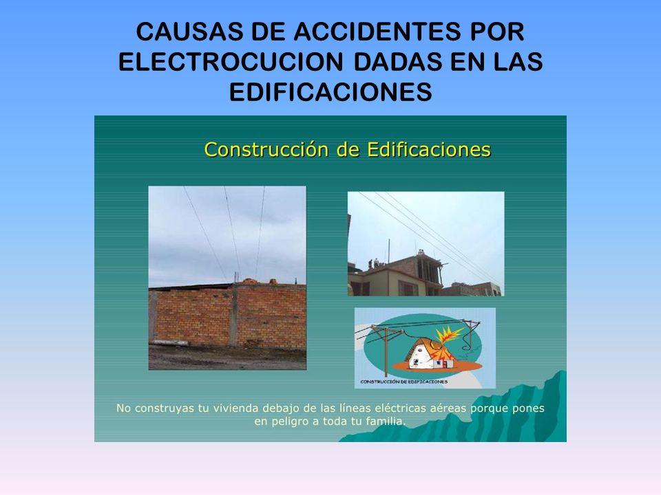 CAUSAS DE ACCIDENTES POR ELECTROCUCION DADAS EN LAS EDIFICACIONES